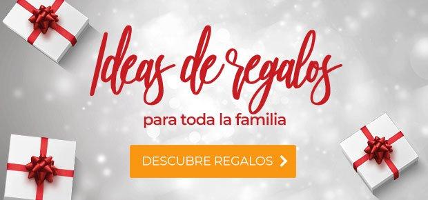 Ideas de regalos para toda la familia. ¡Descubre regalos ahora!