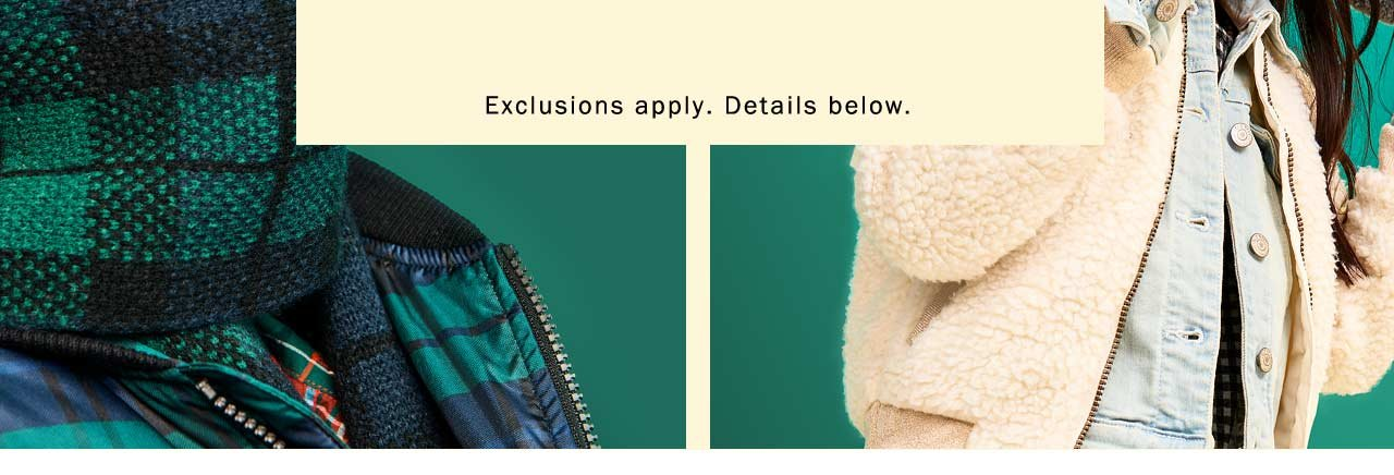 EXCLUSIONS APPLY. DETAILS BELOW.