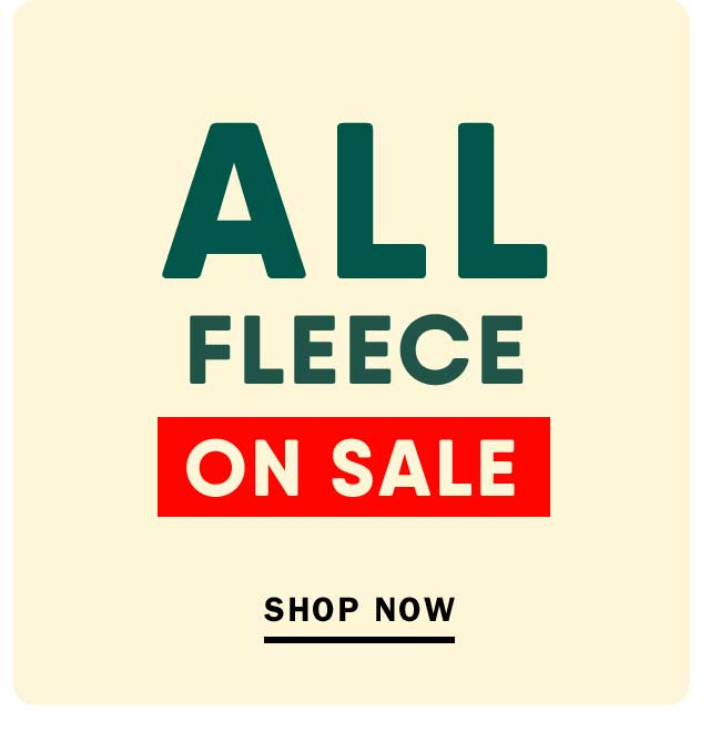 ALL FLEECE ON SALE