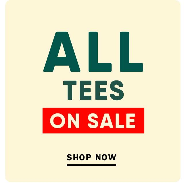 ALL TEES ON SALE