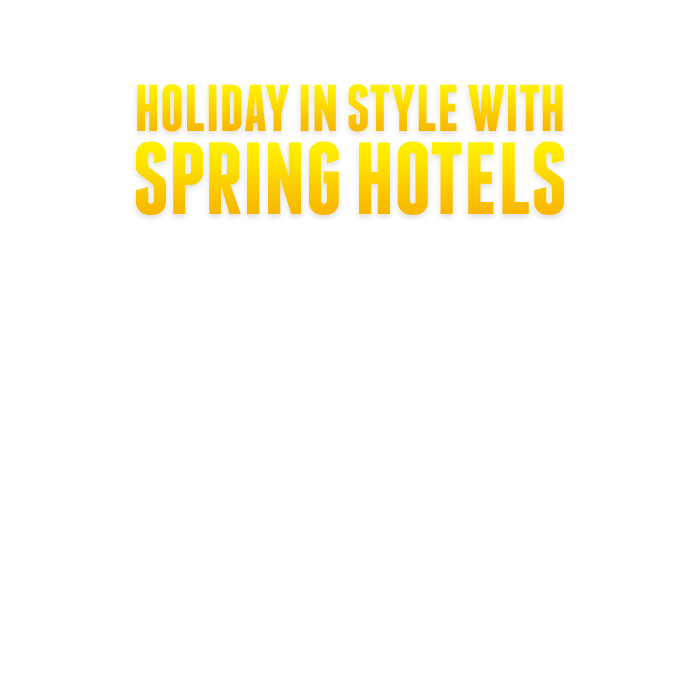 Holiday in style with Spring Hotels
