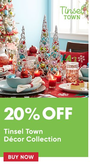 20% off Tinsel Town decor collection