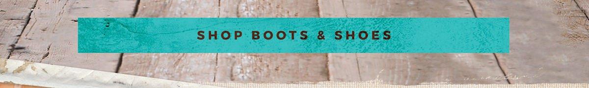 Shop Boots & Shoes