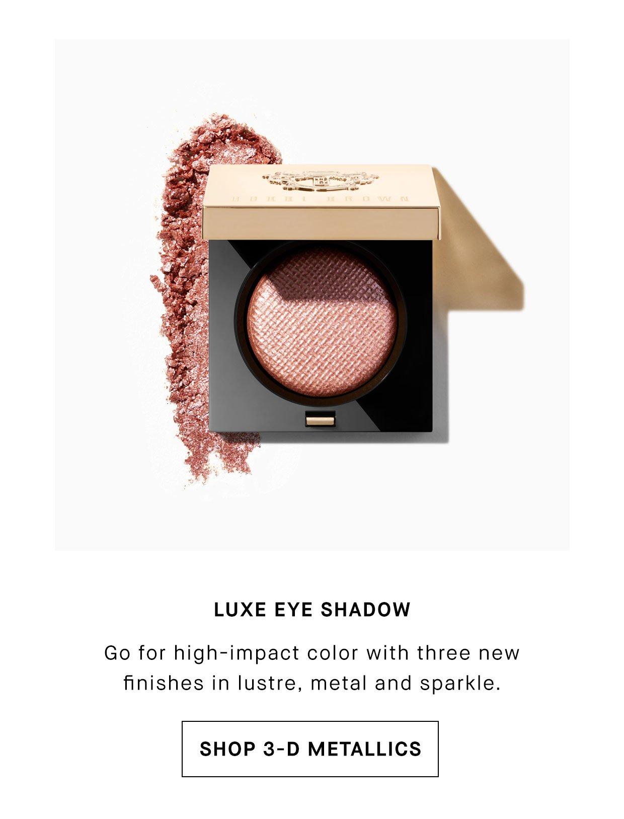 Luxe Eye Shadow