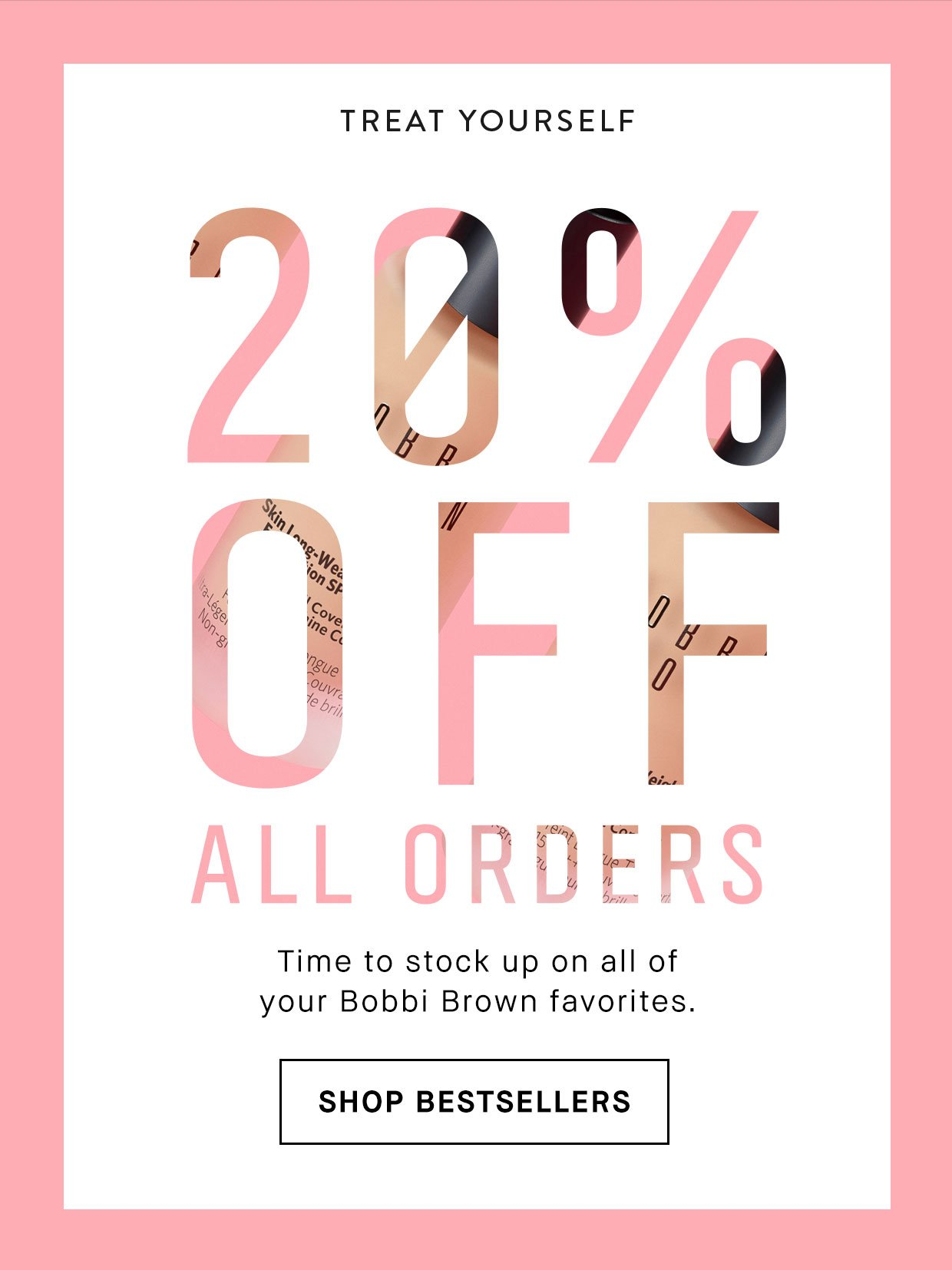 Treat Yourself 20% Off All Orders