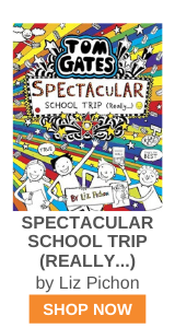 SPECTACULAR SCHOOL TRIP (REALLY...) by Liz Pichon
