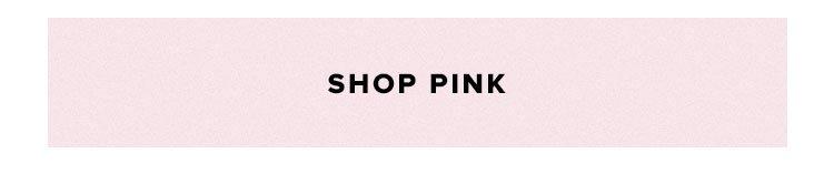 Shop Pink