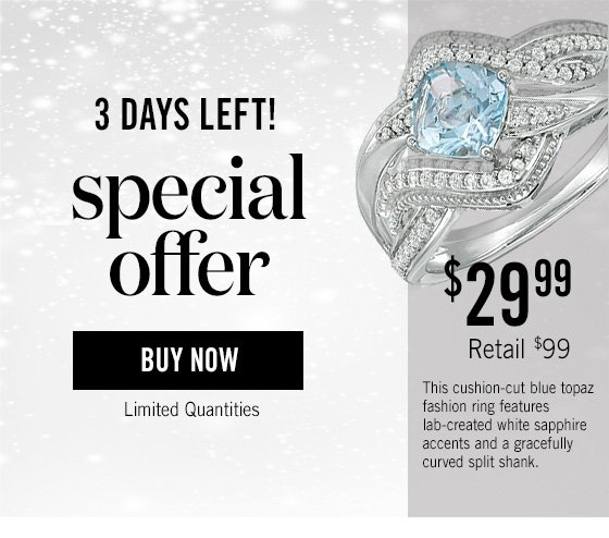 Three Days Left! Special Offer - 6.0mm Cushion-Cut Sky Blue Topaz and Lab-Created White Sapphire Bypass Ring in Sterling Silver. Originally $99. Now $29.99. Limited quantities. Buy Now >