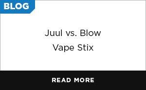 Blog: Juul vs. Blow Vape Stix