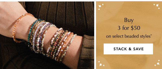 Bundle select beaded styles: 3 for $50.