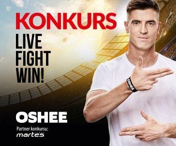 Konkurs LIVE FIGHT WIN! Wygraj razem z OSHEE!