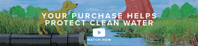 Your Purchase Helps Protect Clean Water | Watch Now