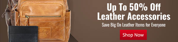 Save Up To 50% On Leather Goods Now - They Make Great Gifts For Any Enthusiast!