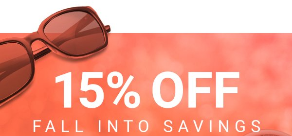 15% OFF SUNGLASSES WITH CODE FALLFOR15