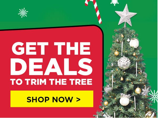 Get The Deals To Trim The Tree Shop Now