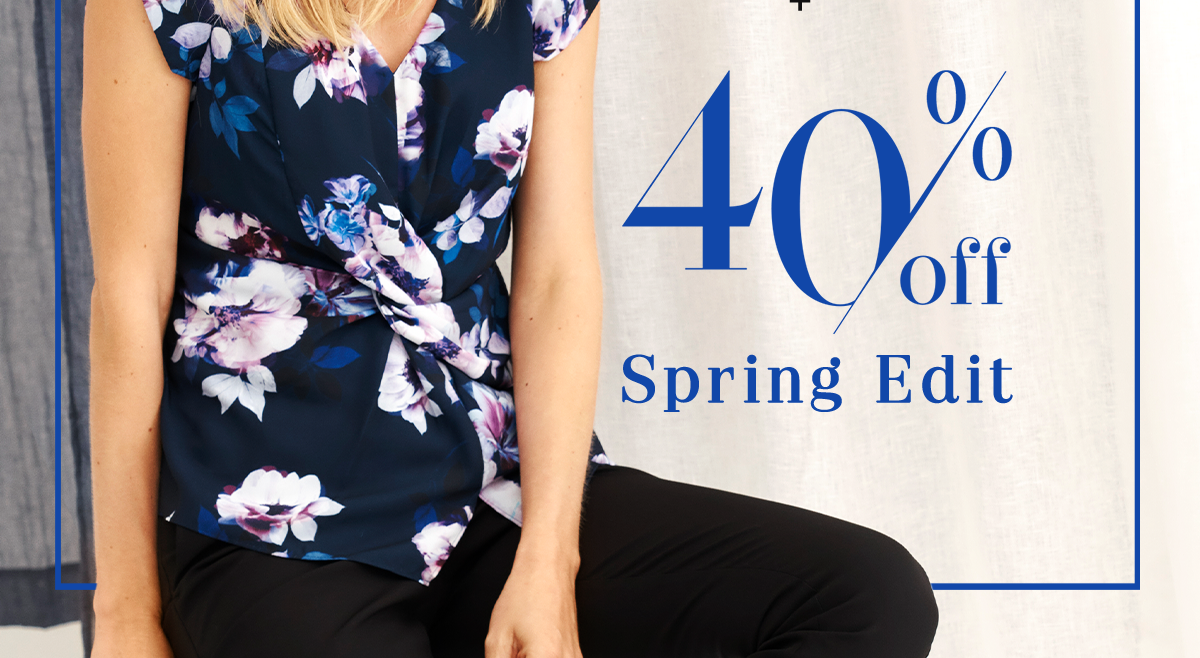 40% Off Spring Edit