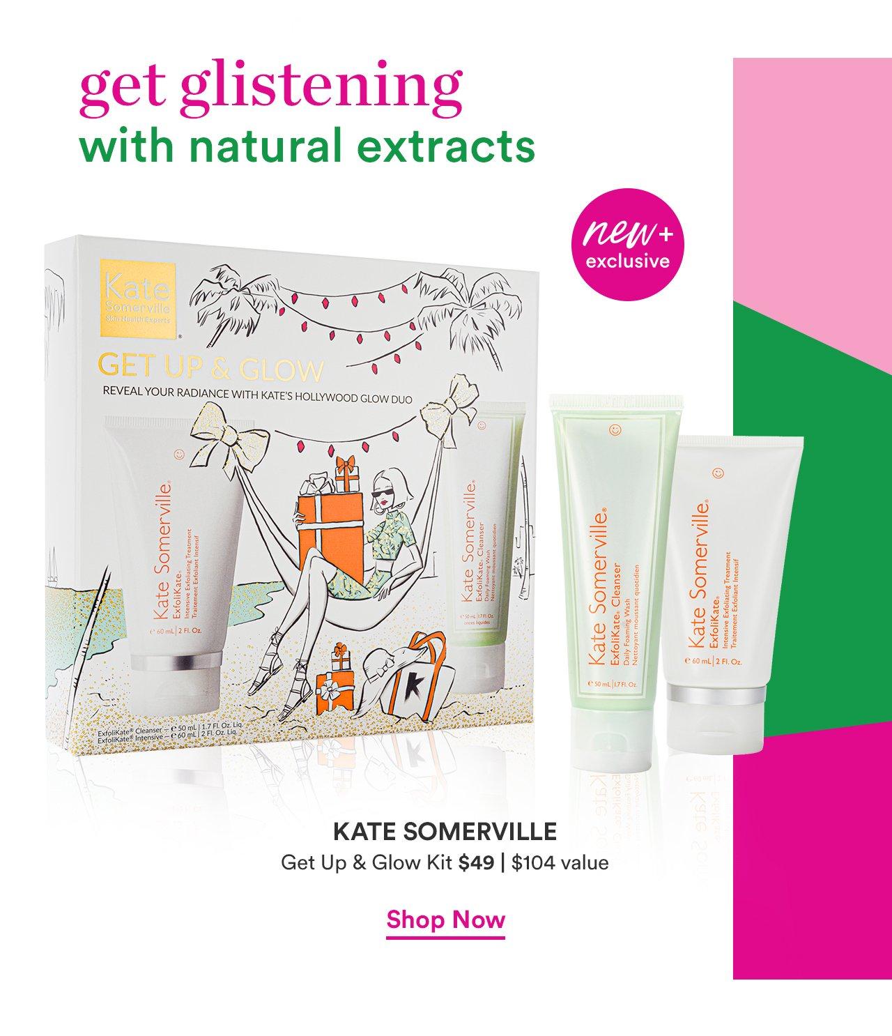 Kate Somerville | Get Up & Glow Kit $49 | Value $104