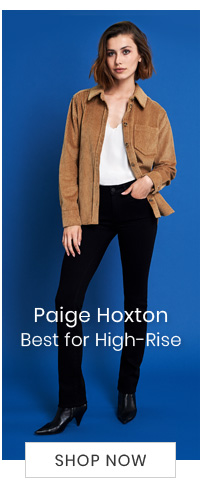 Paige Hoxton - Best for High-Rise - SHOP NOW