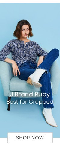 J Brand Ruby - Best for Cropped - SHOP NOW