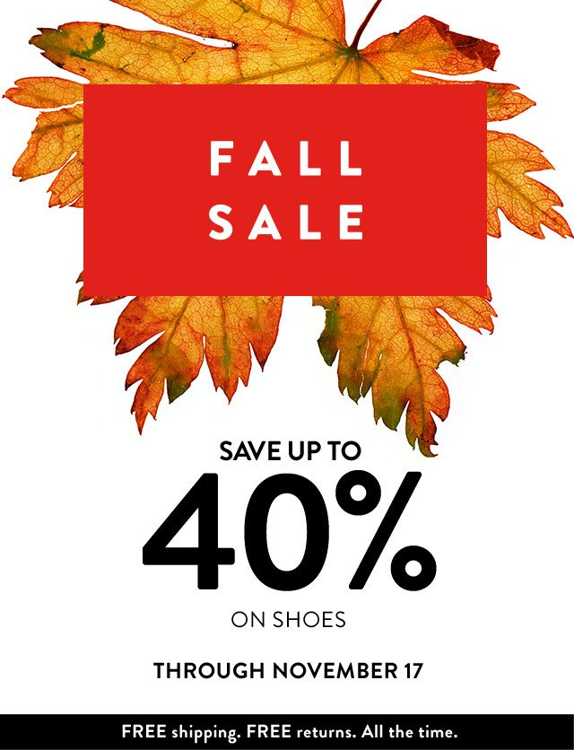 Fall Sale: Save up to 40% through November 17