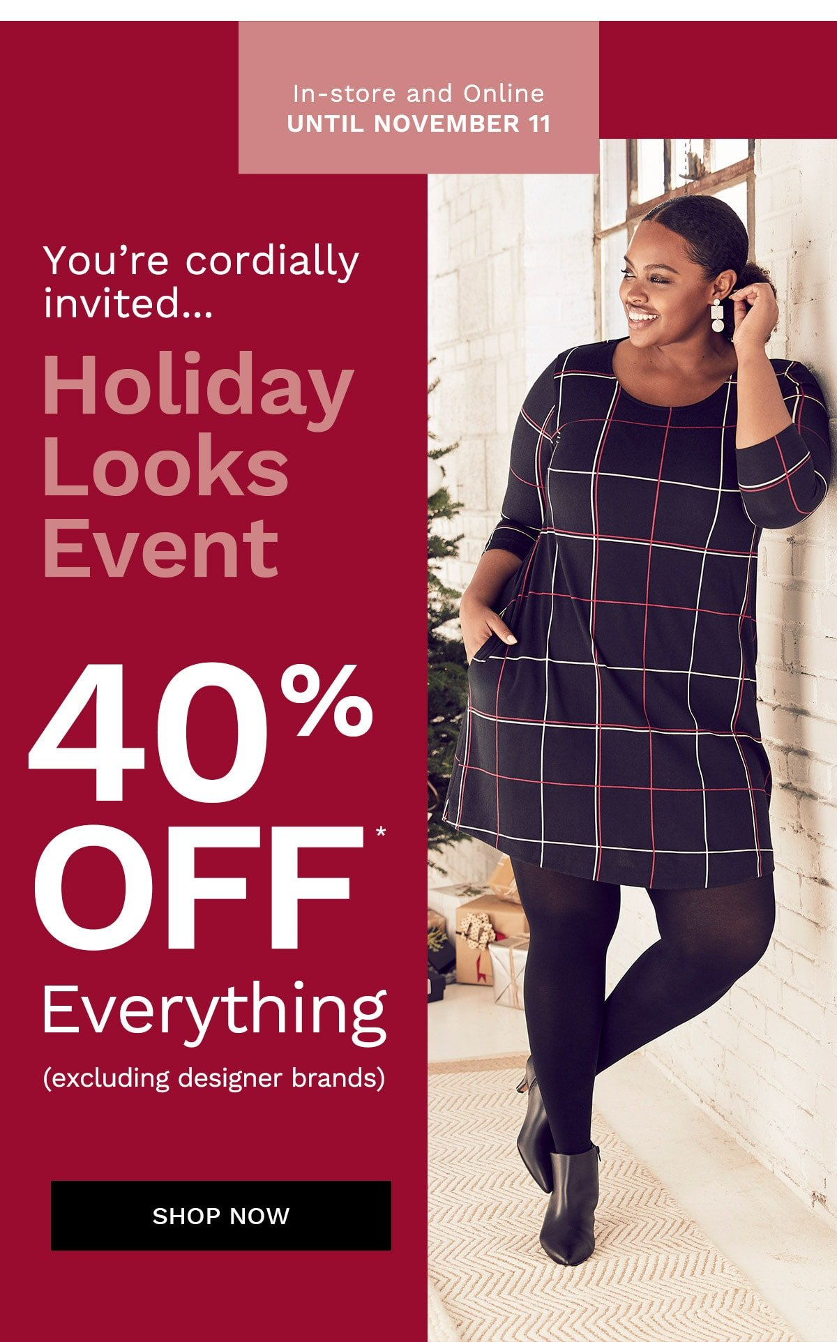 The Holiday Looks Event 40% off*