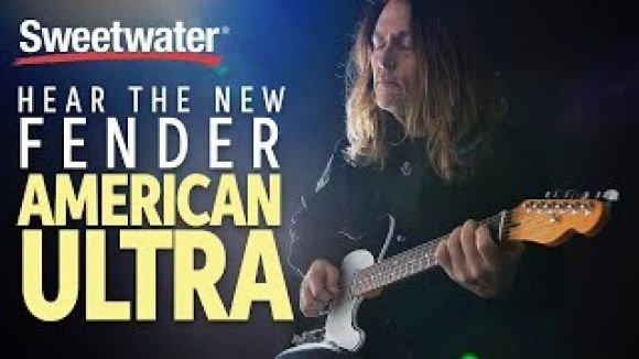 Hear the New Fender American Ultra Guitars