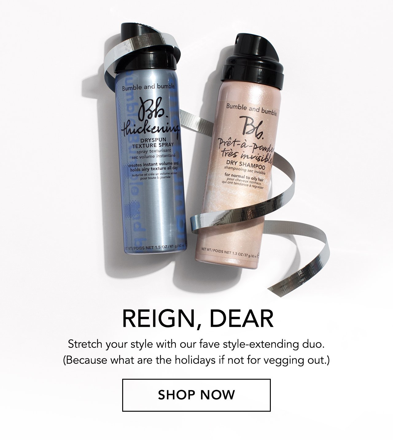 REIGN, DEAR - Stretch your style with our fave style-extending duo. (Because what are the holidays if not for vegging out.) SHOP NOW