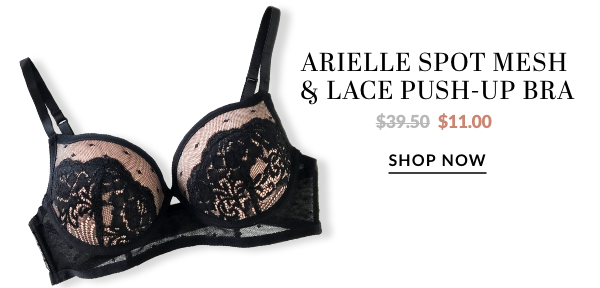 ARIELLE SPOT MESH AND LACE PUSH-UP BRA - WAS $39.50 - NOW $11.00
