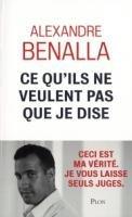 Ce qu'ils ne veulent pas que je dise de Alexandre Benalla
