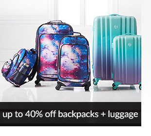 UP TO 40% OFF BACKPACKS + LUGGAGE