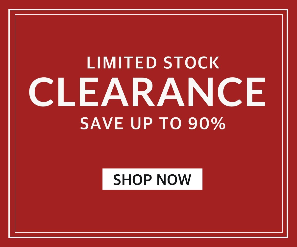 CLEARANCE – Save up to 92% – SHOP NOW