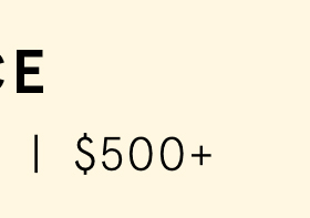 $500+ >