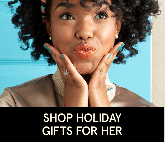 Shop Holiday Gifts For Her