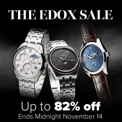 The Edox Sale Swiss Handmade Masterpieces Since 1884 Up to 82% off! Ends Midnight November 14