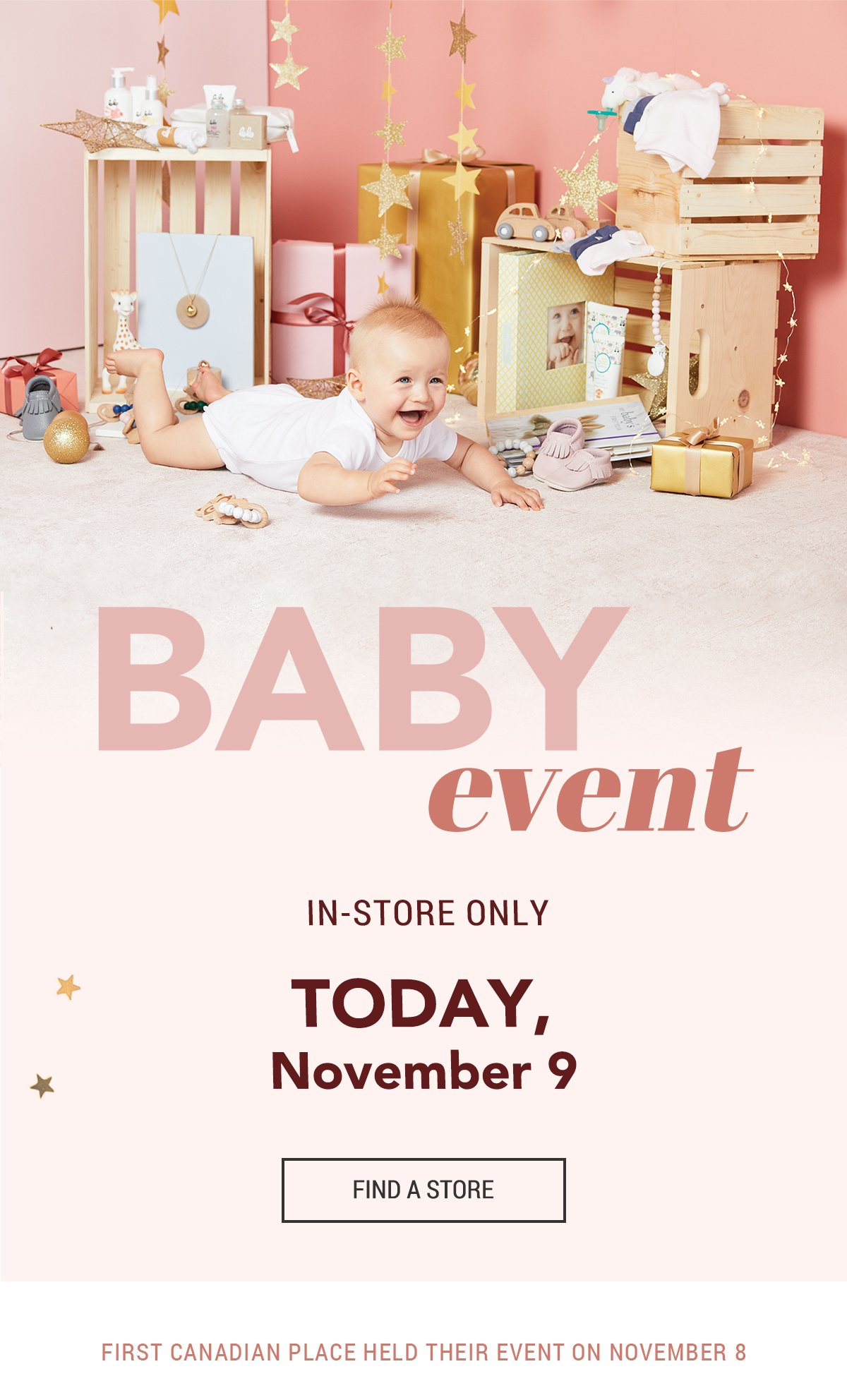 Baby Event IT'S TODAY, November 9 In-store only