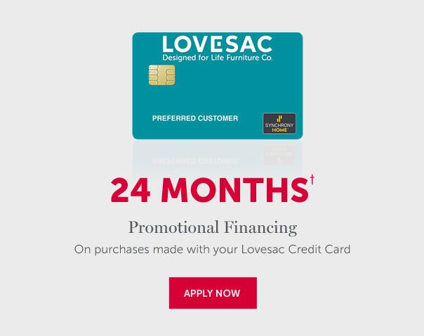 24 Months Promotional Financing Available | APPLY NOW >>