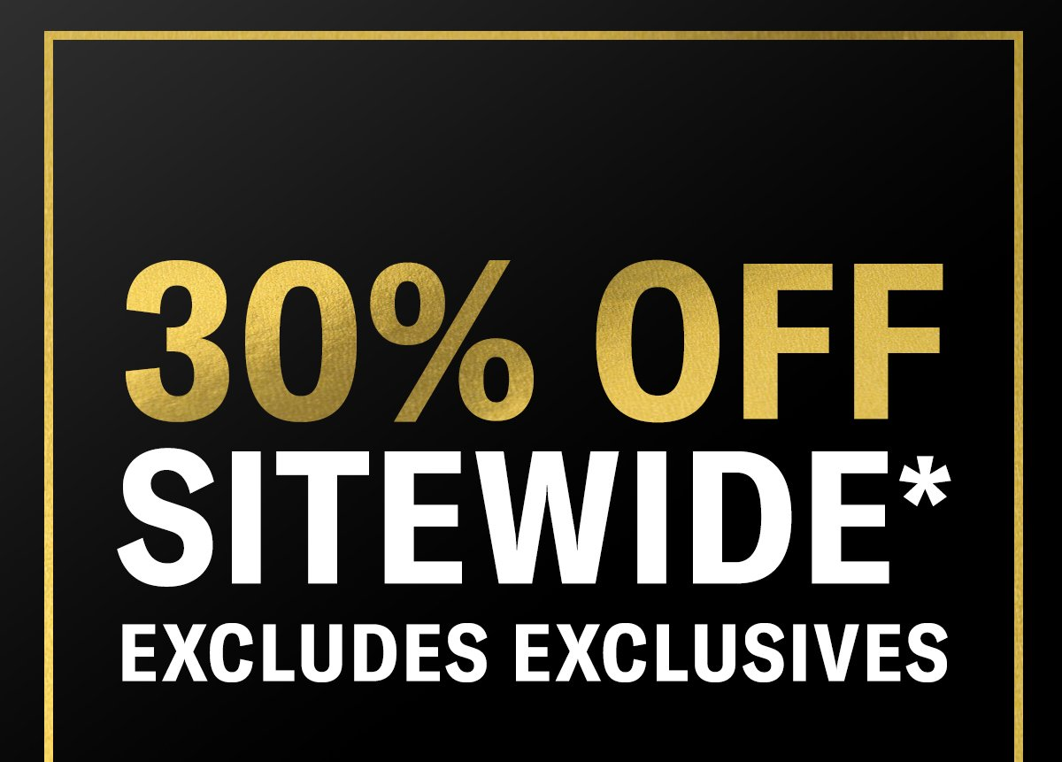 30% Off Sitewide Including New Releases