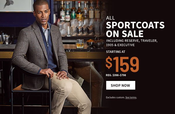 All Sportcoats on Sale starting at $159
