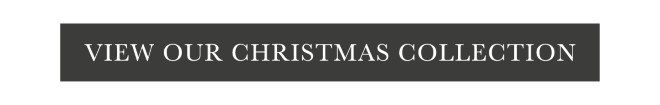 View our Christmas Collection