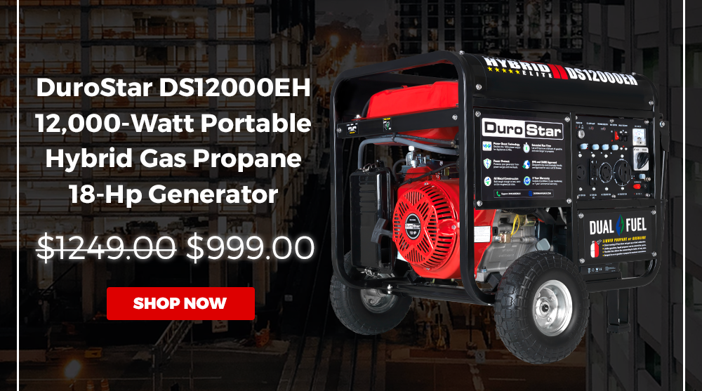 DUROSTAR DS12000EH 12,000-WATT 18-HP PORTABLE HYBRID GAS PROPANE GENERATOR | WAS $1249.00, NOW $999.00 | 2 DAYS ONLY