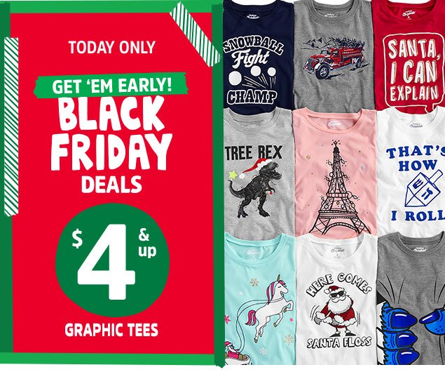 Today only | Get 'em early! Black Friday deals $4 & up | Graphic tees