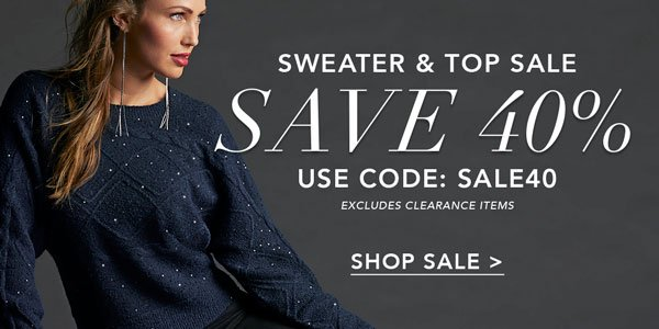 Save 40% On The Latest Sweaters & Tops   Use Code SALE40