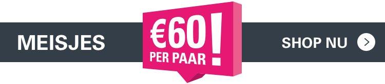 MEISJES | €60 PER PAAR! | SHOP NU >