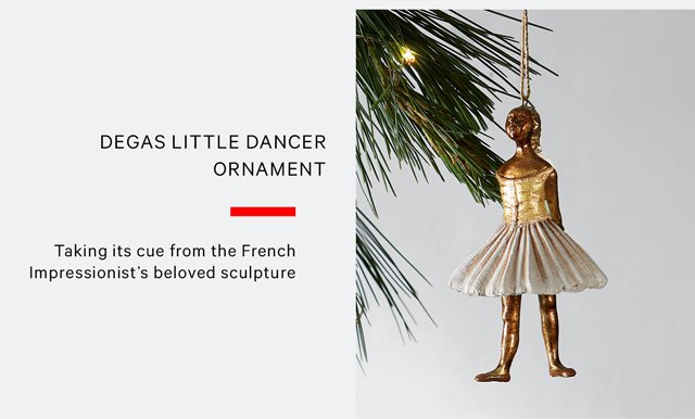 Degas Little Dancer Ornament | Taking its cue from the French impressionist's beloved sculpture