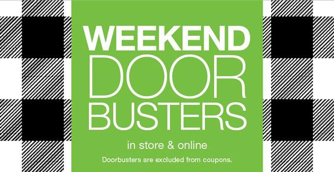 Weekend door busters in store & online