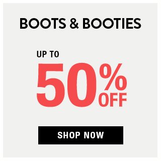Boots & Booties Up to 50% OFF