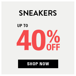 Sneakers Up to 40% OFF