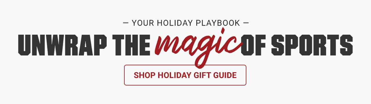 Your holiday playbook. Unwrap the magic of sports. Shop the holiday gift guide.