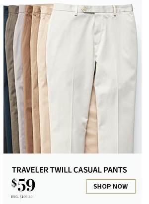 $59 Traveler Twill Casual Pants