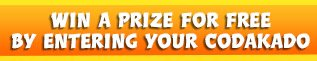Win a prize free of charge using your codakado